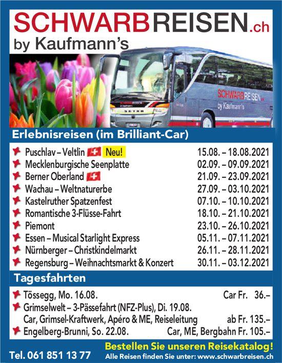 Schwarbreisen.ch by Kaufmann's - Erlebnisreisen (im Brilliant-Car) / Tagesfahrten