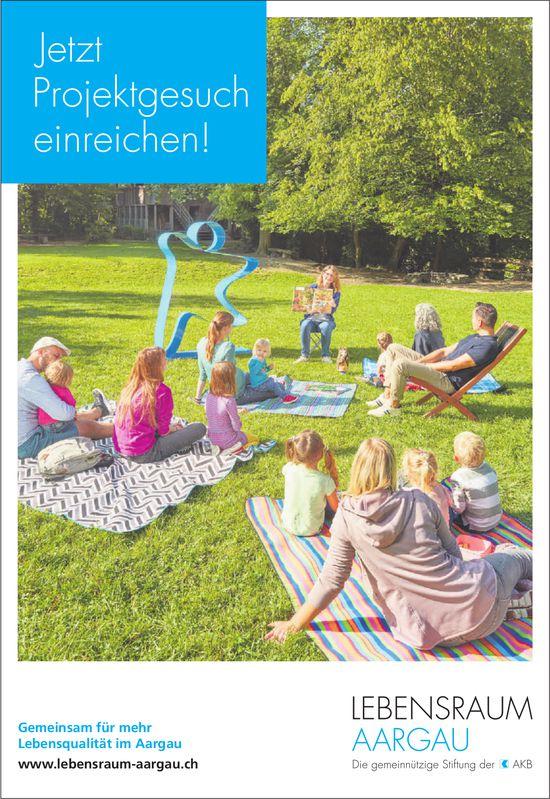 Lebensraum, Aargau - Jetzt Projektgesuch einreichen