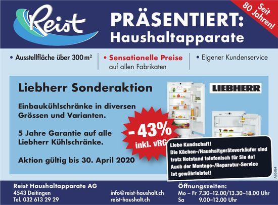 Liebherr Sonderaktion bis 30. April, Reist Haushaltapparate AG, Deitingen