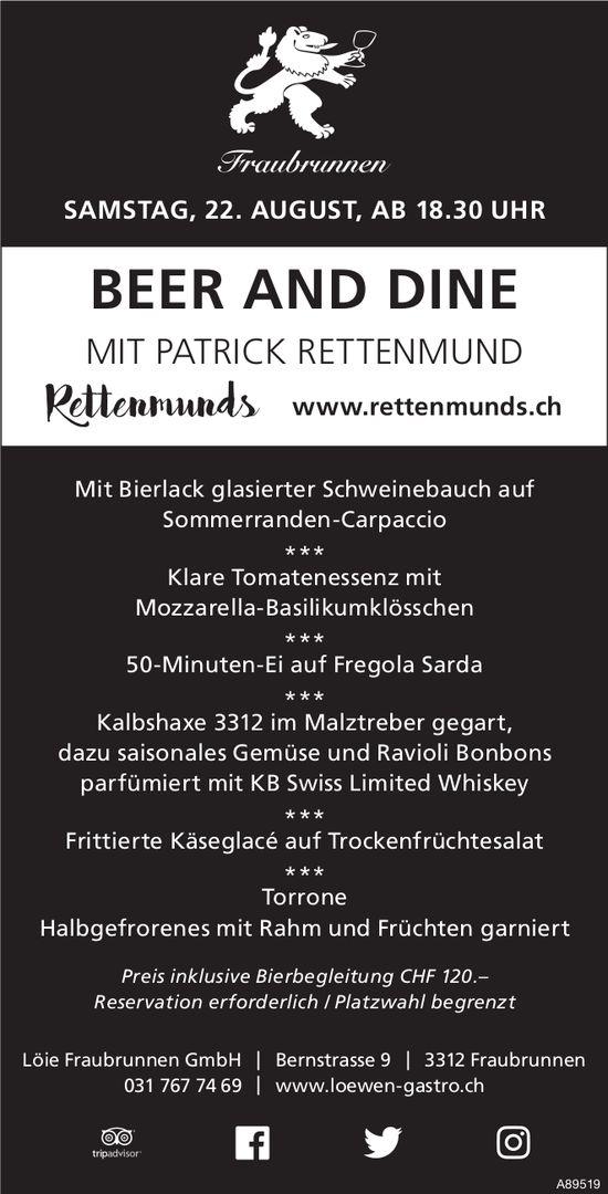 Beer and Dine mit Patrick Rettenmund, 22. August, Löie Fraubrunnen