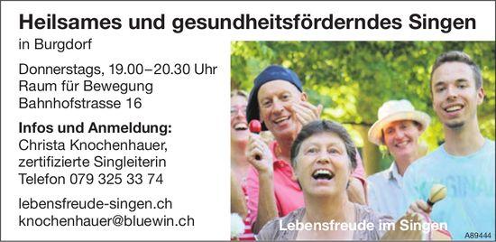 Lebensfreude im Singen, Burgdorf - Heilsames und gesundheitsförderndes Singen