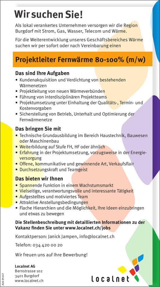 Projektleiter Fernwärme 80-100% (m/w), Localnet AG, Burgdorf, gesucht