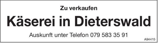 Käserei in Dieterswald zu verkaufen