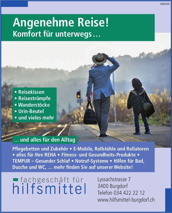 Fachgeschäft für Hilfsmittel, Burgdorf - Angenehme Reise! Komfort für unterwegs …