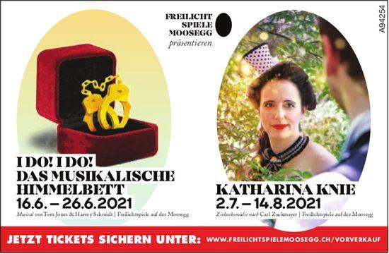 Freilicht Spiele Moosegg - I Do!IDo! Das Musikalische Himmelbett 16.6.–26.6.2021 / Katharina Knie 2.7.–14.8.2021