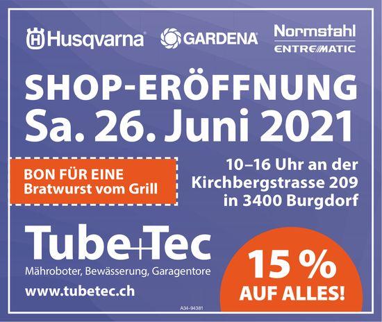 Tube+Tec - Shop-Eröffnung, 26. Juni, Burgdorf