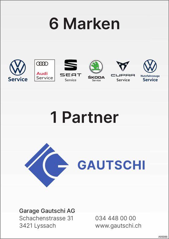 Garage Gautschi AG, Lyssach - 6 Marken 1 Partner