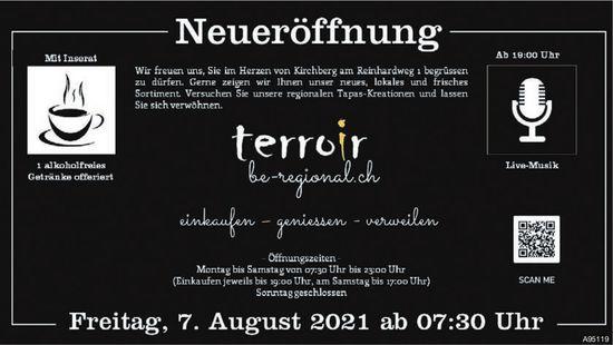 Terroir be-regional.ch - Neueröffnung, 7. August, Kirchberg
