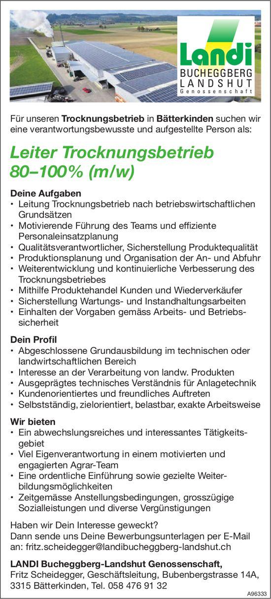 Leiter Trocknungsbetrieb 80 –100 % (m/w), Landi Bucheggberg-Landshut Genossenschaft, Bätterkinden, gesucht