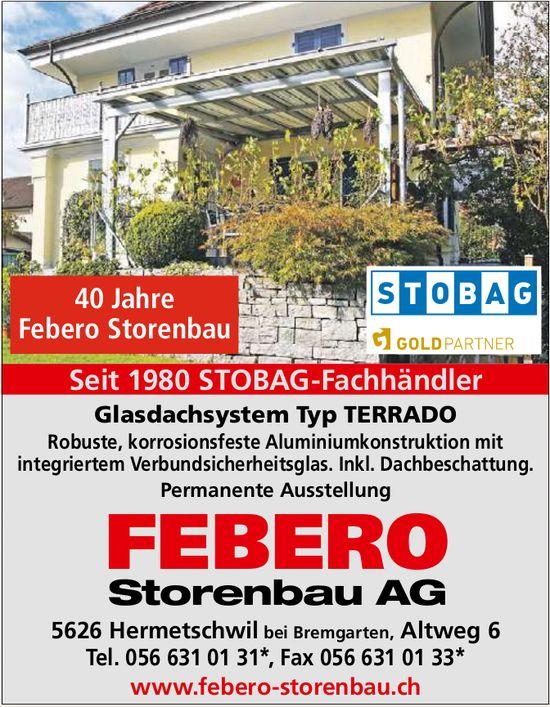 FEBERO Storenbau AG - Seit 1980 STOBAG-Fachhändler