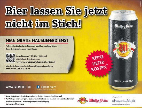 Mein Bier - Bier lassen Sie jetzt nicht im Stich! NEU: GRATIS HAUSLIEFERDIENST