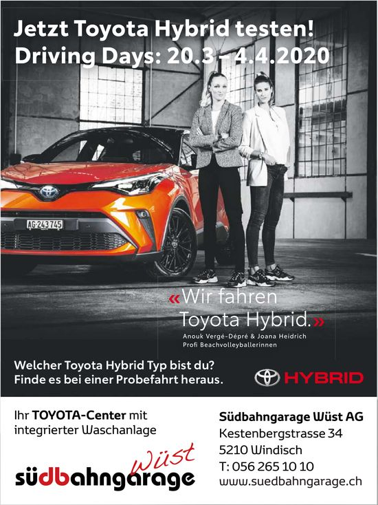 Jetzt Toyota Hybrid testen! Driving Days: 20.3 – 4.4.2020 - Südbahngarage Wüst AG
