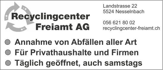 Recyclingcenter Freiamt AG, Nesselnbach - Annahme von Abfällen aller Art