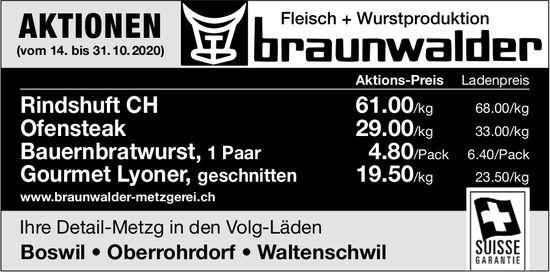 Aktionen, 14. bis 31. Oktober, Fleisch + Wurstproduktion Braunwalder, Boswil