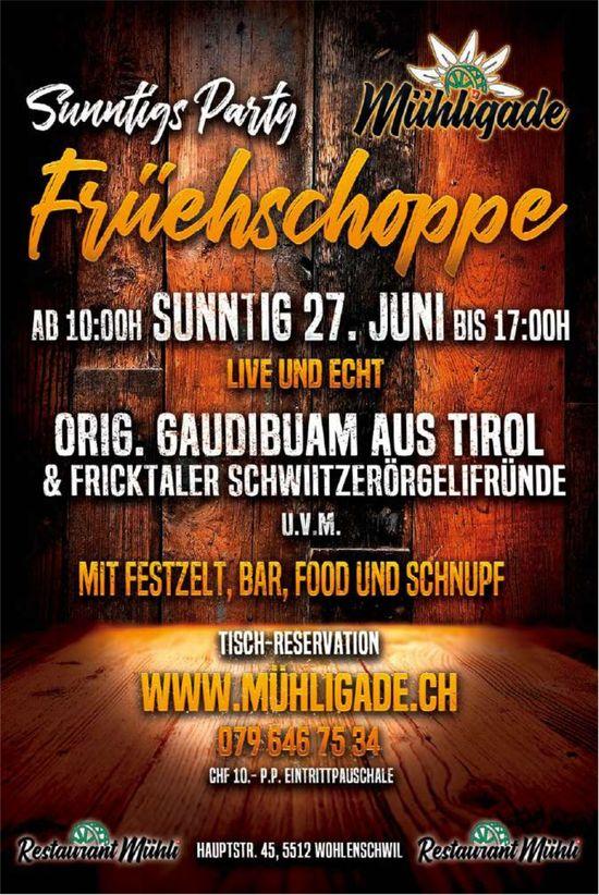 Sunntigs Party, Früehschoppe, 27. Juni, Mühligade, Wohlenschwil