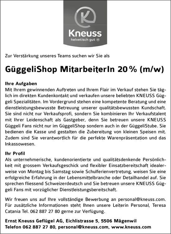 GüggeliShop MitarbeiterIn 20 % (m/w), Ernst Kneuss Geflügel AG, Mägenwil, gesucht
