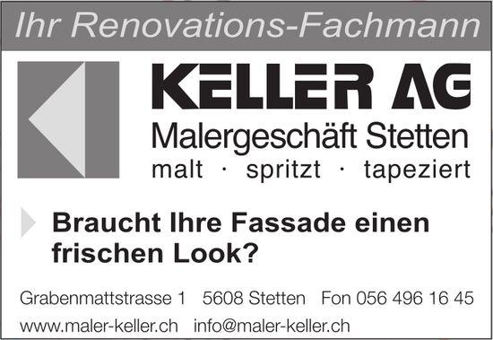 Keller AG, Malergeschäft, Stetten - Braucht Ihre Fassade einen frischen Look?