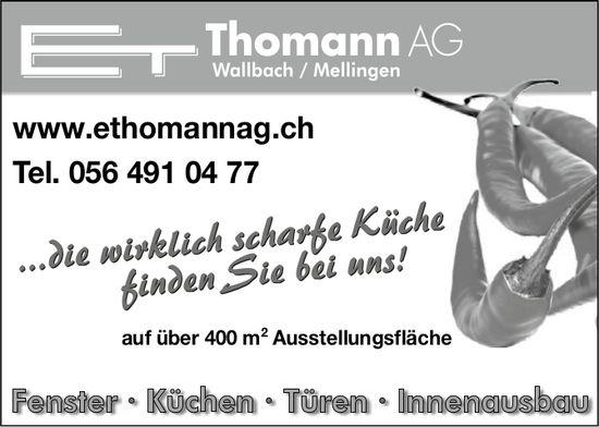 E. Thomman AG, Wallbach - Fenster,  Küchen,  Türen,  Innenausbau