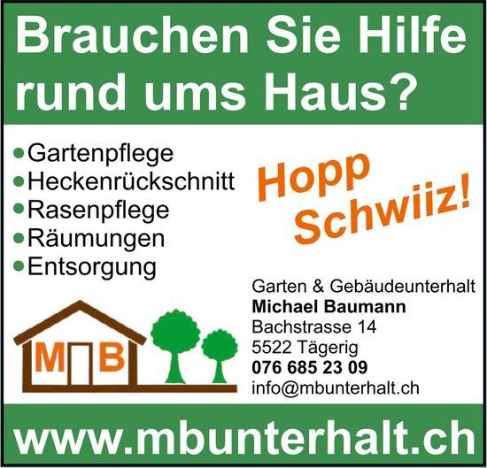 Michael Baumann, Garten & Gebäudeunterhalt, Tägerig - Brauchen Sie Hilfe rund ums Haus?