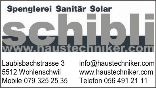 Schibli Haustechnik, Wohlenschwil - Spenglerei, Sanitär,  Solar