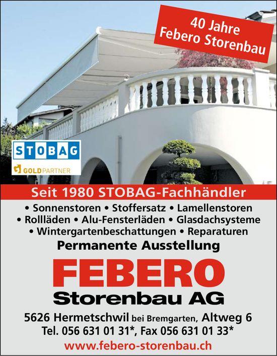 Febero Storenbau AG,  Hermetschwil bei Bremgarten - Seit 1980 STOBAG-Fachhändler