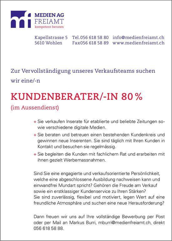 Kundenberater/-in 80 %, Medien AG Freiamt, Wohlen, gesucht