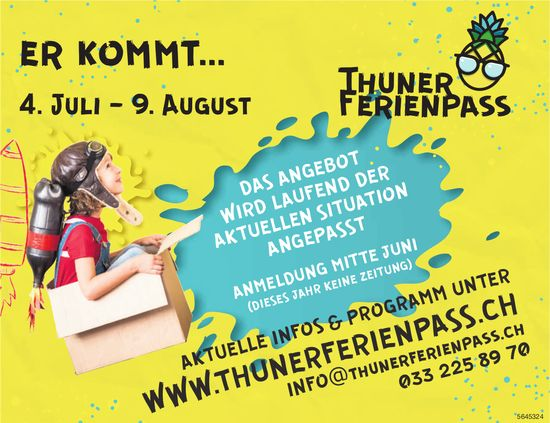 Er kommt.... 4. Juli-9. August - Thuner Ferienpass