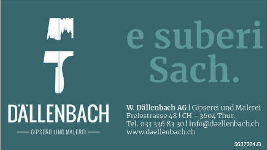 W. Dällenbach, Gipserei und Malerei - e suberi Sach.