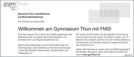 GYM THUN - Willkommen am Gymnasium Thun mit FMS!