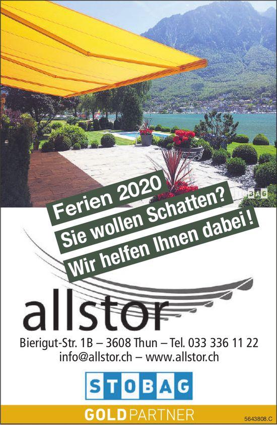 Allstor, Thun - Ferien 2020: Sie wollen Schatten? Wir helfen Ihnen dabei!