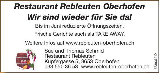 Restaurant Rebleuten Oberhofen - Wir sind wieder für Sie da!