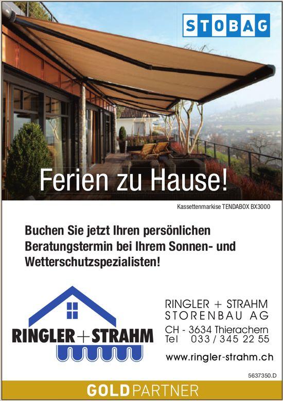 Ringler + Strahm Storenbau AG - Ferien zu Hause!
