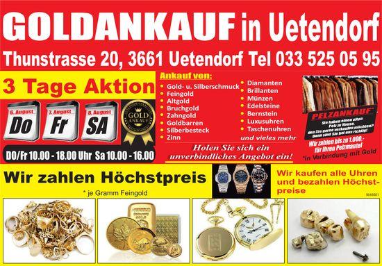 Goldankauf in Uetendorf,  6./7./8. August