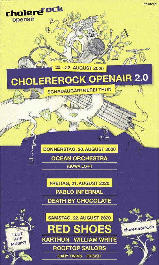 Cholererock Openair 2.0, 20. bis 22. August