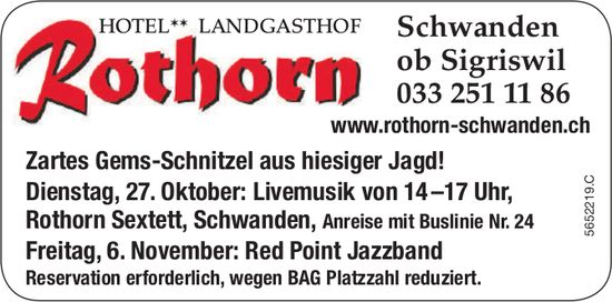 Zartes Gems-Schnitzel aus hiesiger Jagd! + Programm, 27. Oktober / 6. November, Landgasthaus Rothorn