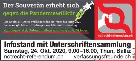 Notrecht Referendum - Infostand mit Unterschriftensammlung, 24. Oktober, Thun