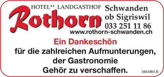 Landgasthof Rothorn, Schwanden ob Sigriswil - Ein Dankeschön für die zahlreichen Aufmunterungen, der Gastronomie Gehör zu verschaffen.