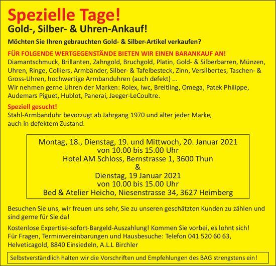 Spezielle Tage! Gold-, Silber-&Uhren-Ankauf!, 19. & 20. Januar, Thun + Heimberg