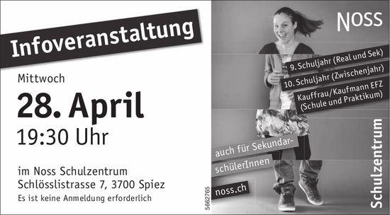 NOSS Schulzentrum  - Infoveranstaltung, 28. April, Spiez