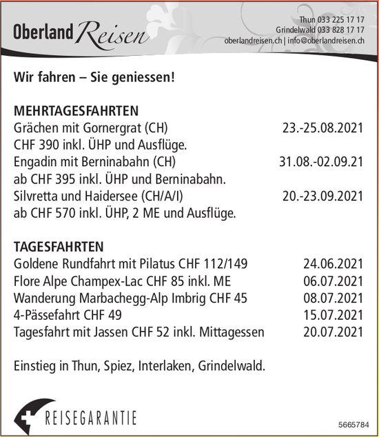 Oberland Reisen - Wir fahren – Sie geniessen! Mehrtagesfahrten/ Tagesfahrten