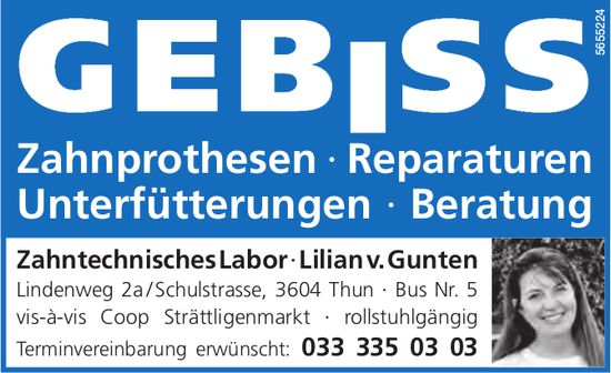 Zahntechnisches Labor, Lilian v. Gunten, Thun - Zahnprothesen, Reparaturen, Unterfütterungen, Beratung