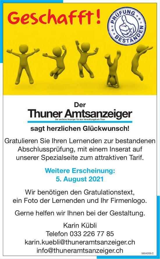 Thuner Amtsanzeiger - Geschafft ! Der Thuner Amtsanzeiger sagt herzlichen Glückwunsch!