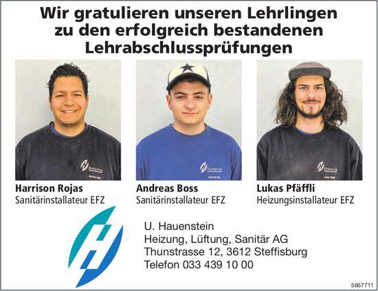 U. Hauenstein Heizung, Lüftung,  Sanitär AG, Steffisburg - Wir gratulieren unseren Lehrlingen zu den erfolgreich bestandenen Lehrabschlussprüfungen
