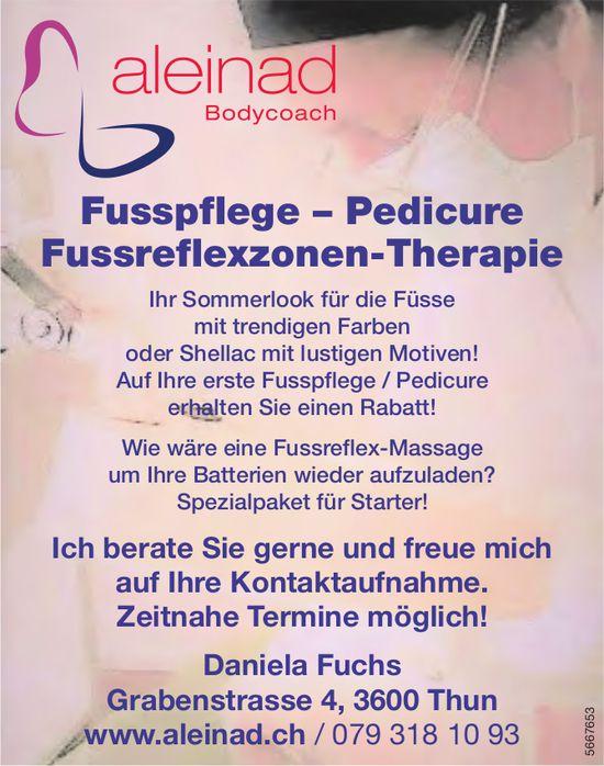 Aleinad Bodycoach, Thun - Fusspflege – Pedicure Fussreflexzonen-Therapie
