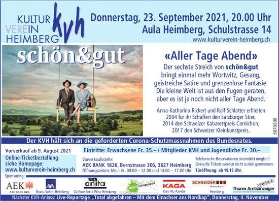 KVH - Schön & gut «Aller Tage Abend», 23. September, Heimberg