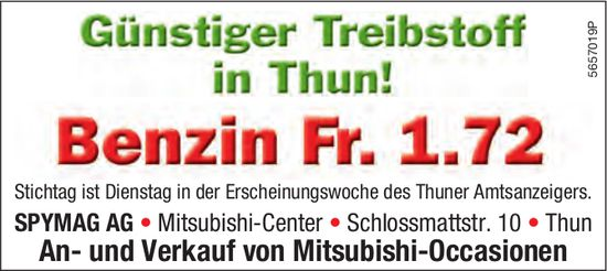 SPYMAG AG, Thun - Günstiger Treibstoff in Thun! Benzin Fr. 1.72