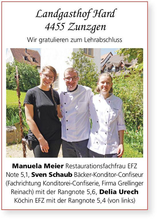 Landgasthof Hard, Zunzgen - Wir gratulieren zur LAP: Manuela Meier,  Sven Schaub und Delia Urech