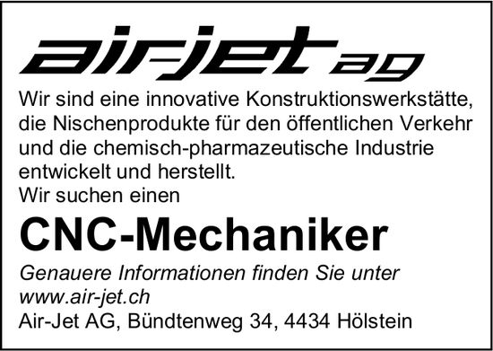 CNC-Mechaniker, Air-Jet AG, Hölstein,  gesucht