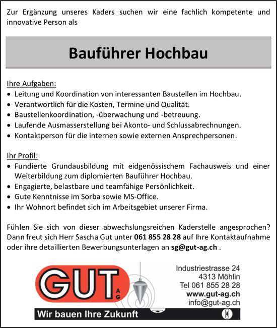 Bauführer Hochbau, Gut AG, Möhlin,  gesucht
