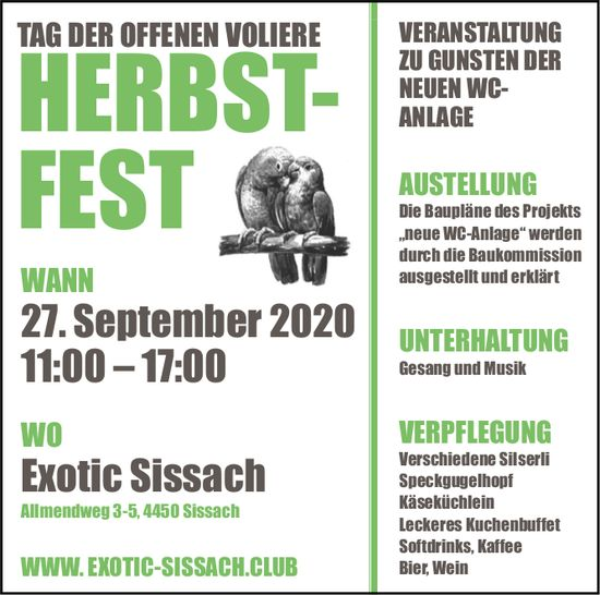 Herbst-Fest,  Tag der offenen Volière, 27. September, Exotic Sissach